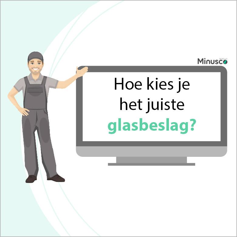 Animatie hoe kies je het juiste glasbeslag?